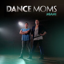 Dance Moms: Miami: Move Over, I'm the Star